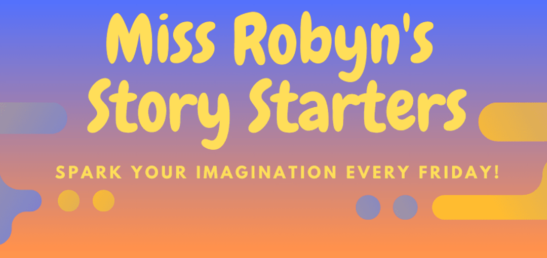 Miss Robyn Story Starter banner Opens in new window